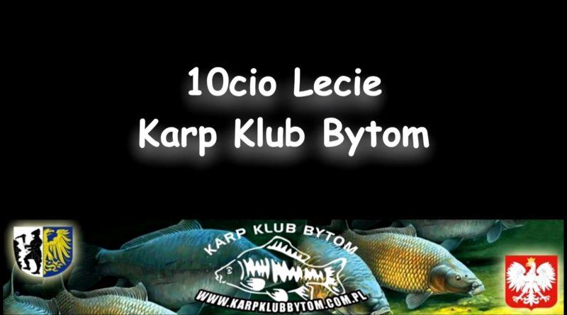 10 LAT KARP KLUB BYTOM 2010-2020